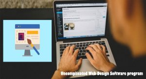 Uncomplicated Web Design Software program - How you can Discover The correct One particular For you personally